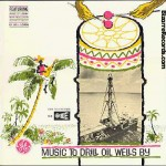 Music to Drill Oil Wells By