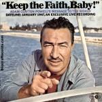 Keep the Faith, Baby!