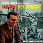 Swing away, Dennis!